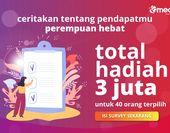 Perempuan Indonesia Yuk Bagikan Opini Kamu! dan Dapatkan Hadiah Total Jutaan Rupiah