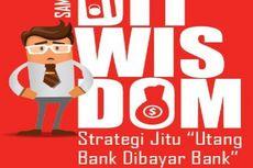 Utang di Bank Dibayar Oleh Bank, Mau Tahu Caranya?
