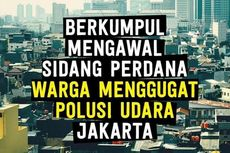 Koalisi Pejalan Kaki Ajak Masyarakat Kawal Sidang Peradilan Polusi Udara Jakarta