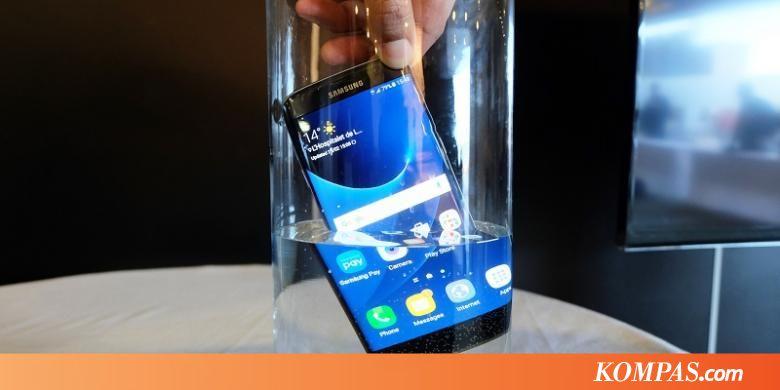 Galaxy S7 Dijamin Tahan Air Selama Patuhi Samsung - Kompas.com 508f6e1d85