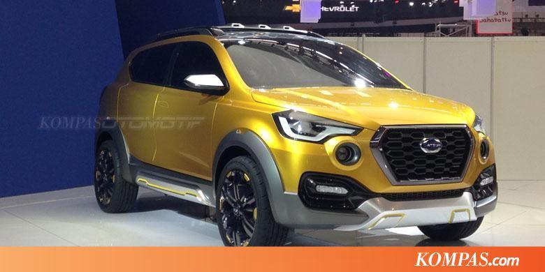 Datsun Go-Cross Mengaspal Mulai 2017 - Kompas.com
