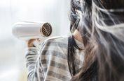 Risiko Pakai 'Hair Dryer' dan Cara Aman Keringkan Rambut Usai Keramas
