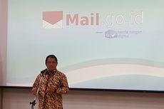 Aparatur Sipil Negara Punya E-mail Resmi, Tak Lagi Pakai Yahoo atau Gmail