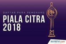 INFOGRAFIK: Daftar Pemenang Piala Citra 2018...