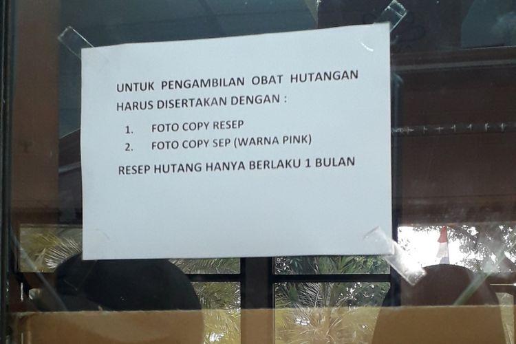 Syarat pasien mengambil hutangan obat di RSUD Pasar Rebo, Rabu (12/9/2018)(KOMPAS.com/ RYANA ARYADITA UMASUGI )
