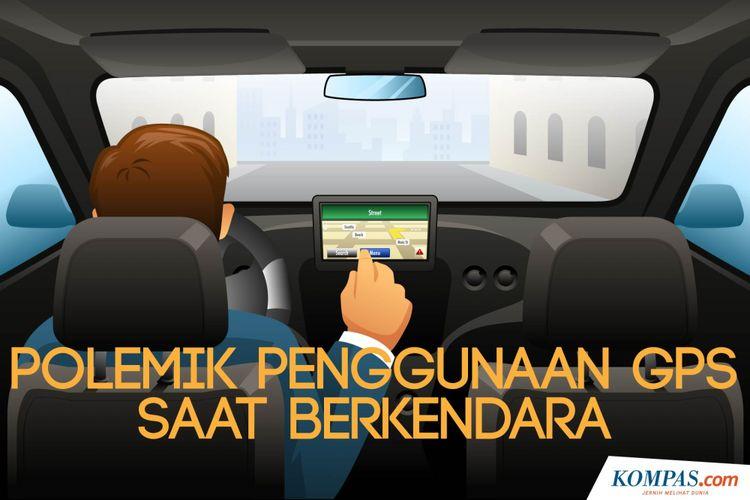 Polemik Penggunaan GPS Saat Berkendara