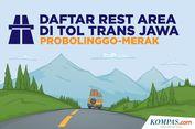 INFOGRAFIK: Daftar 'Rest Area' Tol Trans Jawa Ruas Probolinggo-Merak