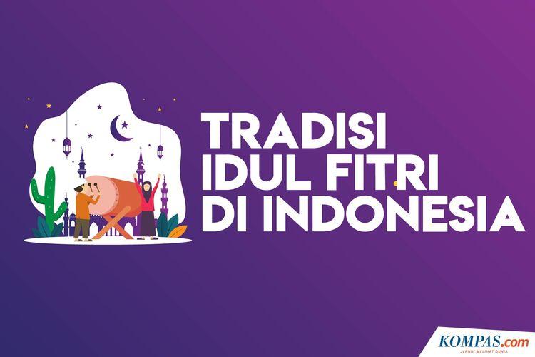 Tradisi Idul Fitri Di Indonesia