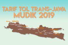 INFOGRAFIK: Tarif Tol Trans Jawa Saat Mudik Lebaran 2019