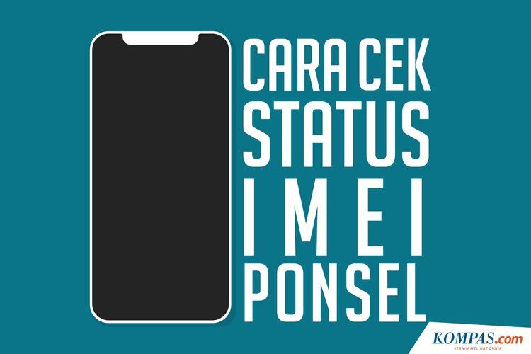 Cara Cek Status IMEI Ponsel