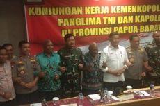 Wiranto: Kami ke Manokwari Bukan untuk Memata-matai