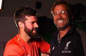 Selamatkan Liverpool, Alisson Becker Harusnya Dibayar 2 Kali Lipat