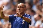 Sarri Masa Bodoh meski Dihujat Suporter Chelsea