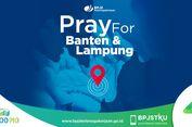 BPJS Ketenagakerjaan Nyatakan Siap Bayarkan Santunan Korban Tsunami di Banten-Lampung