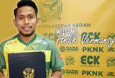 Kapten Klub Malaysia Waspadai Andik bersama Kedah FA