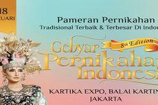 Hadirilah The 8th Gebyar Pernikahan Indonesia! Pameran Pernikahan Terbaik & Terbesar Di Indonesia!