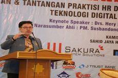 Praktisi SDM  Perlu  Antisipasi Perkembangan Teknologi Digital