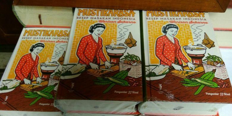 Buku Mustika Rasa, membahas kuliner nusantara    yang diterbitkan oada zaman pemerintahan Soekarno.