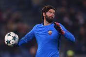 Beli Kiper AS Roma, Liverpool Bakal Pecahkan Rekor Transfer