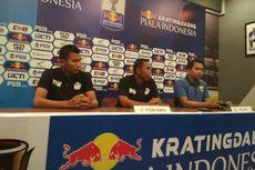 Piala Indonesia, Ini Alasan Persiwa Putuskan Datang ke Bandung
