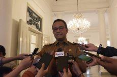 Anies Tunggu Surat Rekomendasi Cawagub DKI dari Gerindra-PKS