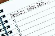 Hapuslah 4 Hal Ini dari Daftar Resolusimu...