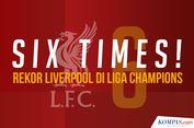 INFOGRAFIK: 'Six Times!', Rekor Liverpool di Liga Champions