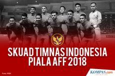 Ini Alasan Timnas Indonesia Wajib Tampil Maksimal di Piala AFF