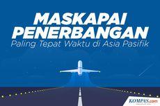INFOGRAFIK: Maskapai Paling Tepat Waktu di Asia-Pasifik, Garuda Teratas