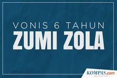 INFOGRAFIK: Vonis 6 Tahun untuk Zumi Zola