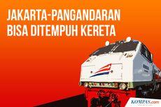 INFOGRAFIK: Jakarta-Pangandaran Bisa Ditempuh Kereta...