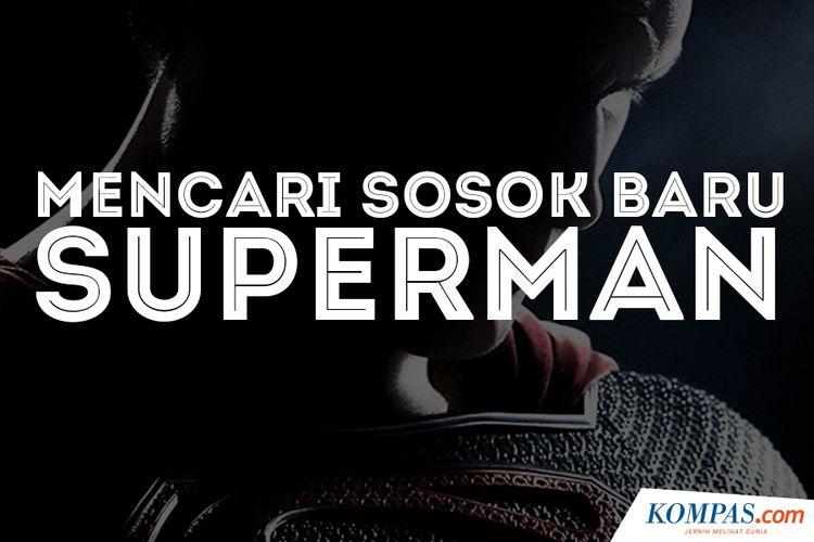 Mencari Sosok Baru Superman