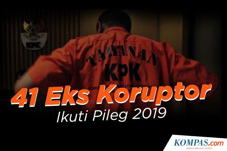 41 Eks Koruptor Ikuti Pileg 2019