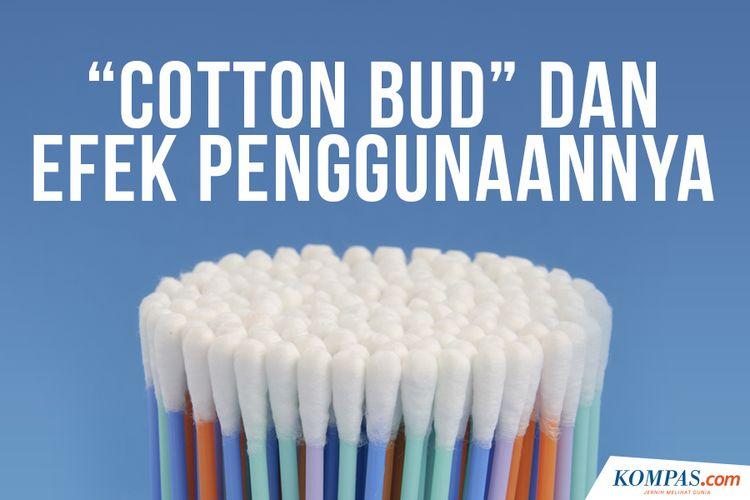 Cotton Bud dan Efek Penggunaannya