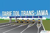 INFOGRAFIK: Tarif Tol Trans-Jawa dari Merak hingga Pasuruan