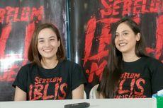 Chelsea Islan dan Pevita Pearce Beradu dalam Sebelum Iblis Menjemput
