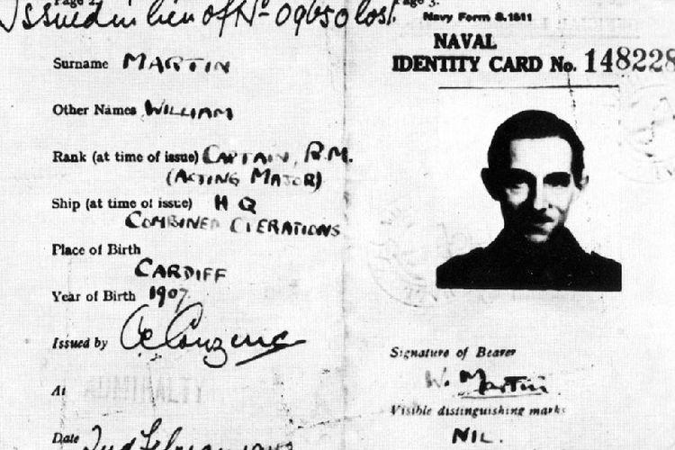 Kartu identitas palsu yang digunakan Inggris untuk mendukung karakter Mayor William Martin yang diciptakan sebagai bagian dari sebuah operasi intelijen.