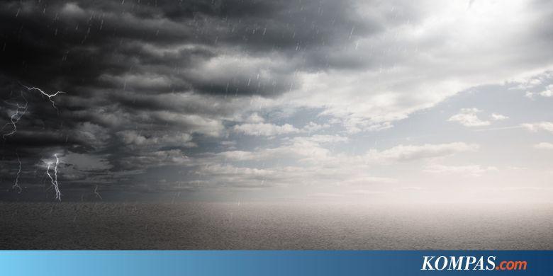 BMKG: Waspadai Hujan Kilat dan Angin Kencang di Jakbar dan Jaksel - Kompas.com