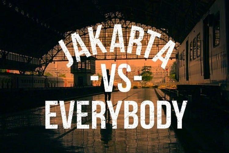 film Jakarta Vs Everybody.