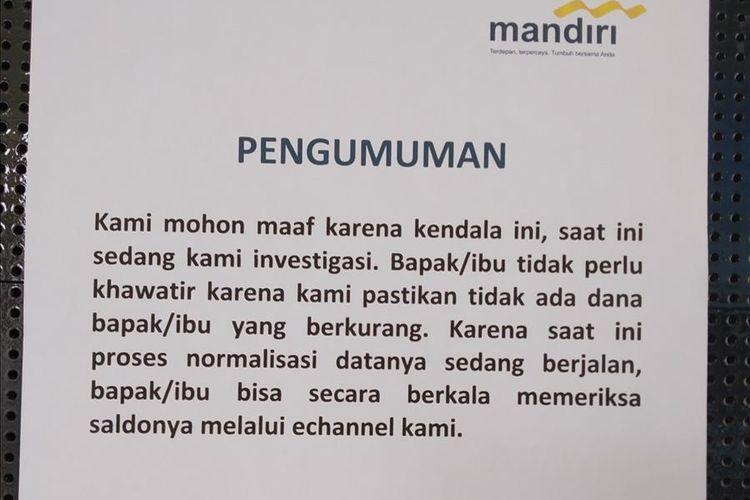 Saldo hilang membuat sejumlah nasabah Bank Mandiri di Lombok mendatangi kantor cabang utama. Di kantor cabang utama Bank Mandiri tertempel kertas pengumuman penjelasan mengenai saldo hilang tersebut.