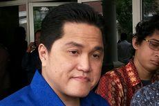 Erick Thohir, Pebisnis Media yang Jadi Ketua Tim Kampanye Jokowi-Ma'ruf