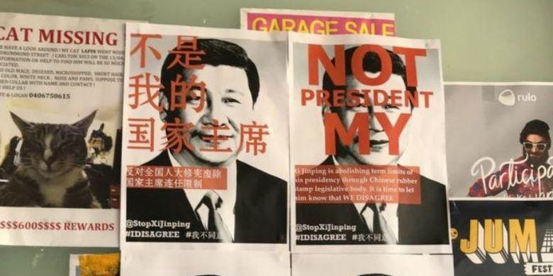 Inilah poster penolakan Presiden China Xi Jinping yang ditempelkan mahasiswa China yang belajar di luar negeri. Kongres Rakyat China memutuskan mencabut batas jabatan presiden Minggu (11/3/2018).