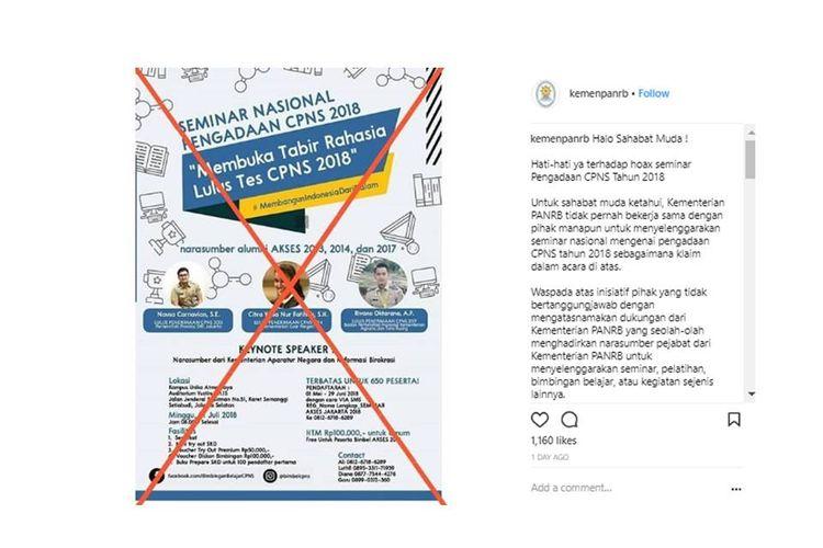 Instagram @kemenpanrb Kementerian PAN-RB mengklarifikasi soal seminar pengadaan CPNS. Kementerian menyatakan, kementerian tidak pernah bekerja sama dengan pihak manapun untuk menyelenggarakan seminar nasional mengenai pengadaan CPNS tahun 2018.
