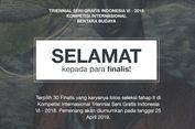 30 Finalis Triennial Seni Grafis Indonesia VI-2018 Telah Terpilih
