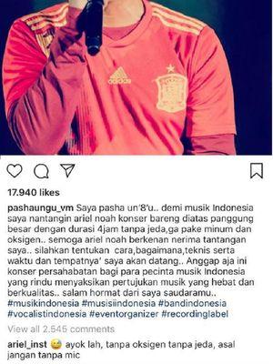 Pasha Ungu menantang rekannya, vokalis band NOAH, Ariel, untuk menggelar konser selama empat jam nonstop. Tantangan itu diucapkan Pasha pada akun Instagram-nya.