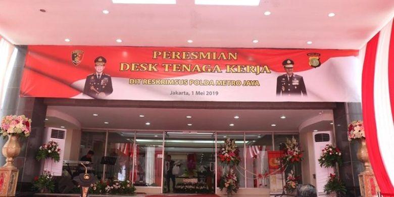 Polda Metro Jaya membentuk desk Tenaga Kerja dalam rangka memberikan pelayanan prima terhadap masalah hukum di bidang ketenaga kerjaan.