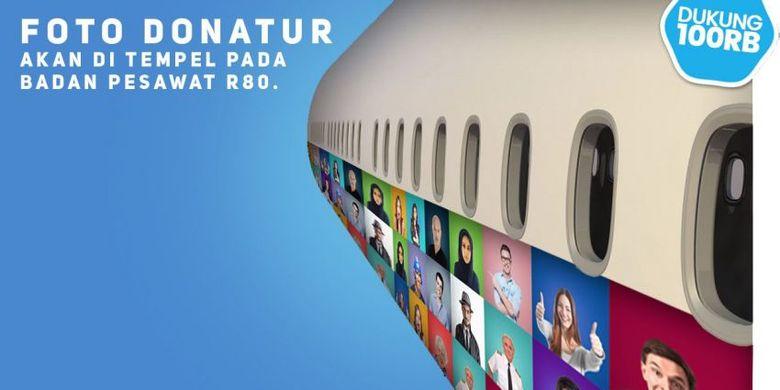 Hanya dengan berdonasi Rp 100.000, foto donatur bisa nampang di badan pesawat purwarupa R80 rancangan Habibie.