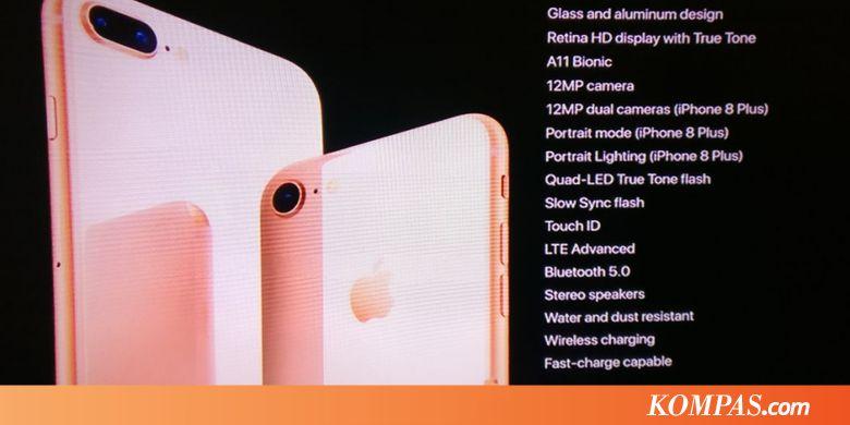 Apple Resmi Luncurkan iPhone 8 dan iPhone 8 Plus - Kompas.com f20ef56f38