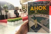 Dari Dalam Penjara, Ahok Buat Buku tentang Kebijakannya Selama di Jakarta