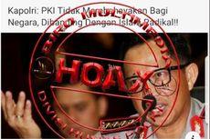 HOAKS: Kapolri Nyatakan PKI Tidak Membahayakan Negara